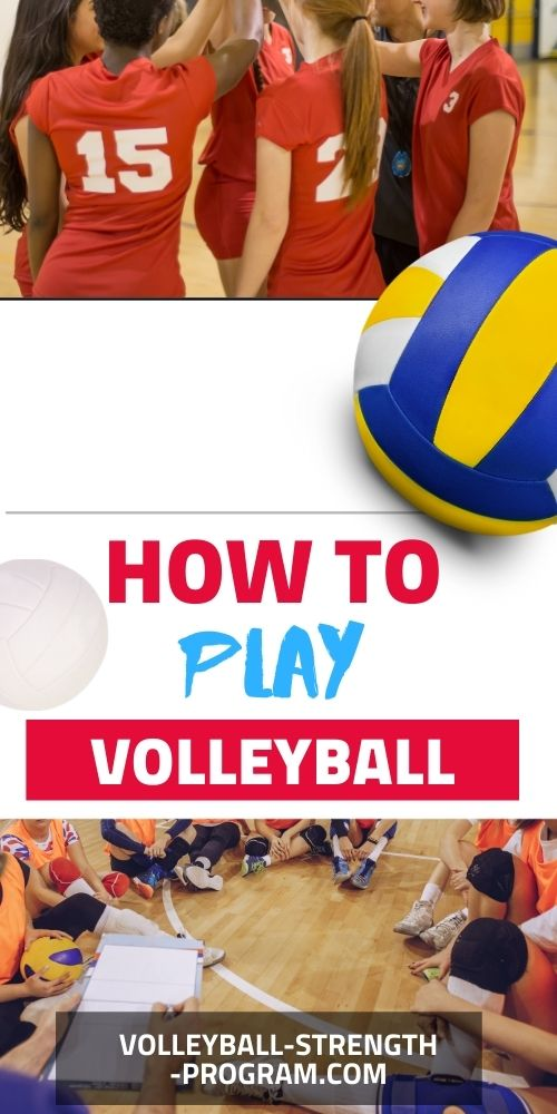 How to play volleyball