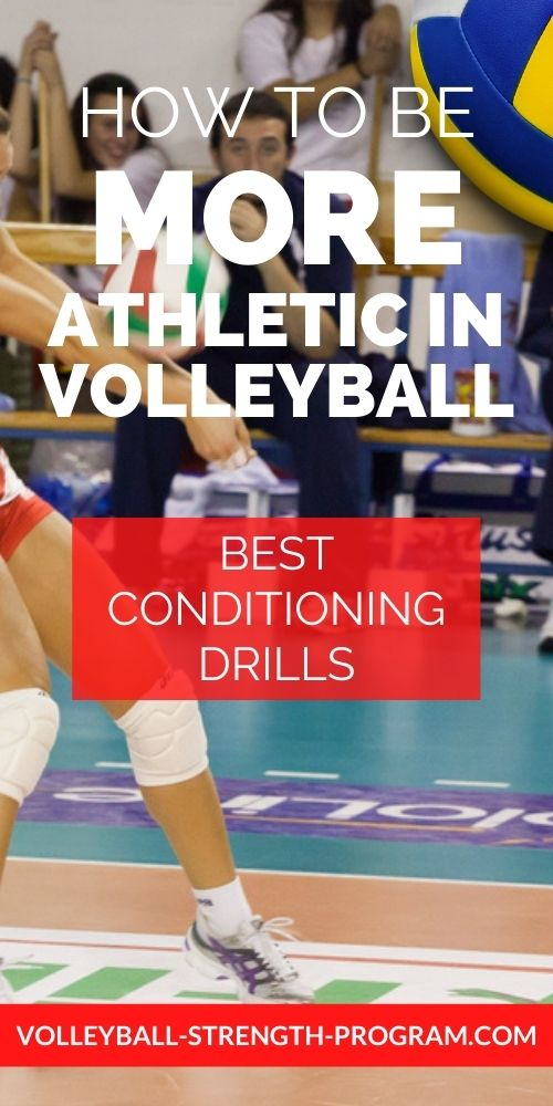 Conditioning for Volleyball Drills