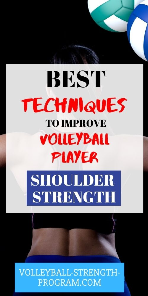Tips to Strengthen the Volleyball Shoulder